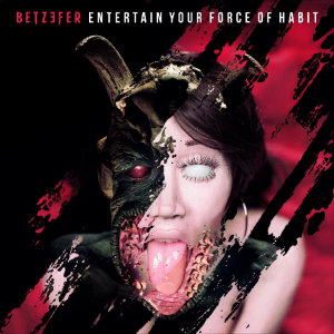 betzefer_entertain_your_force_habbits_moshpit_passion_cover
