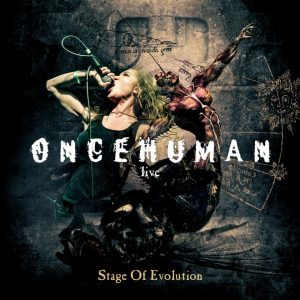 "Once Human – ""Stage of Evolution"""