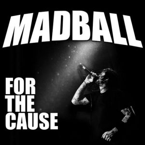Madball For the Cause Cover