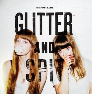 "The Pearl Heart – ""Glitter and Spit"