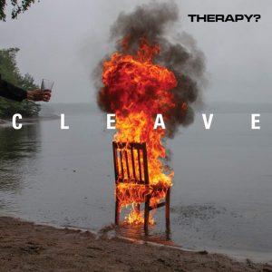 "Therapy? - Album ""Cleave"" und Oktober-Tour"