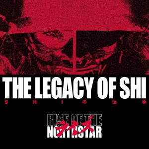 Rise Of The Northstar - The Legacy Of Shi Album Cover