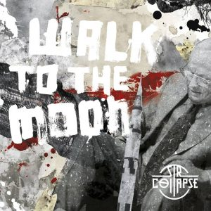 sir_collapse_walk_to_the_moon_cover