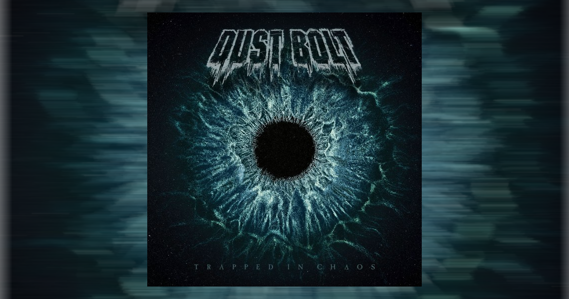"Dust Bolt – ""Trapped In Chaos"" erscheint"