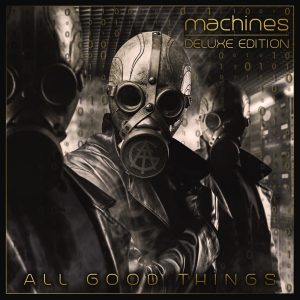 All Good Things Machines