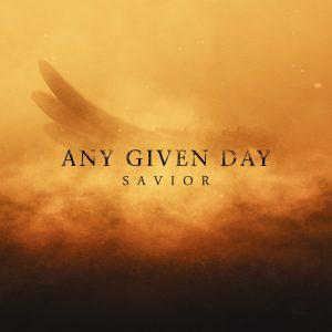 Any Given Day Savior