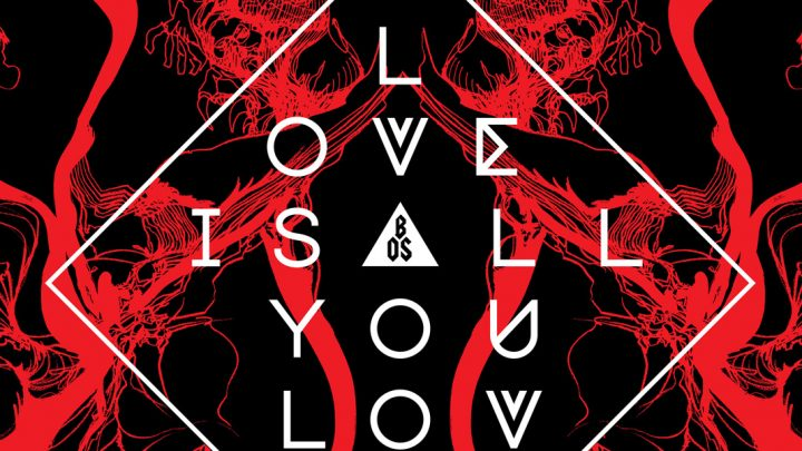 """Band Of Skulls – """"Love Is All You Love"""""""