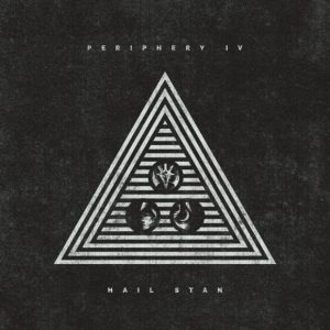 Periphery veröffentlichen ihr fünftes Album IV: HAIL STAN