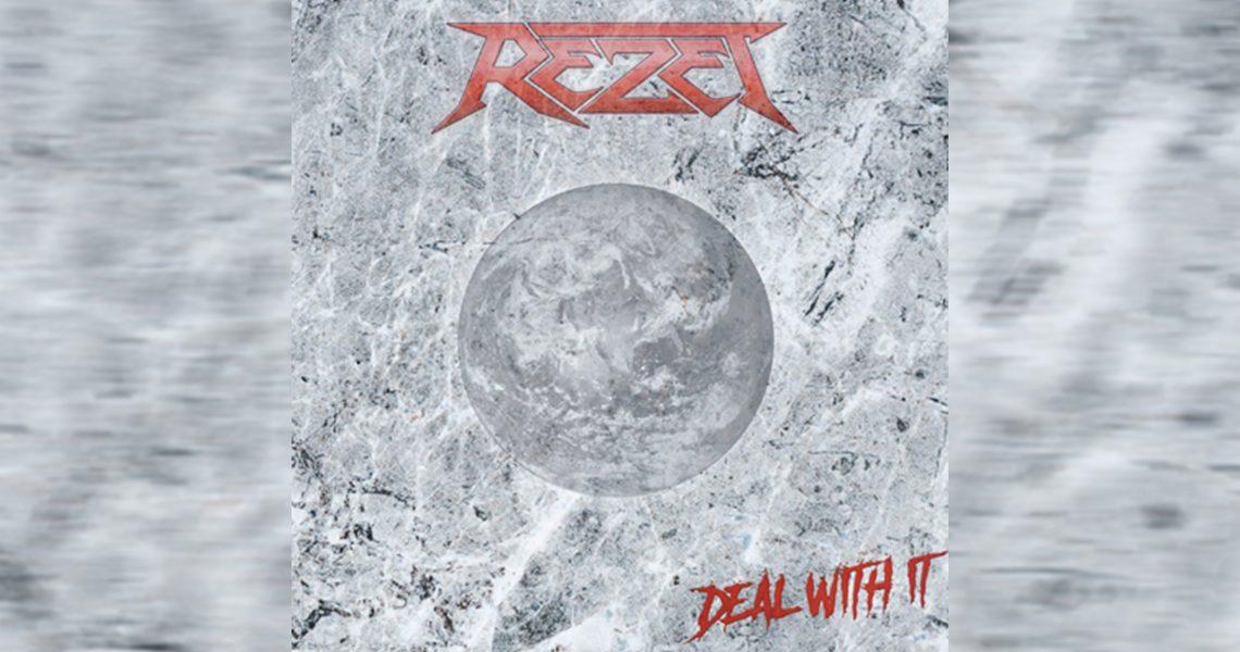 Rezet – Deal with It!