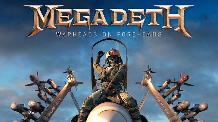 "Megadeth – ""Warheads On Foreheads"""