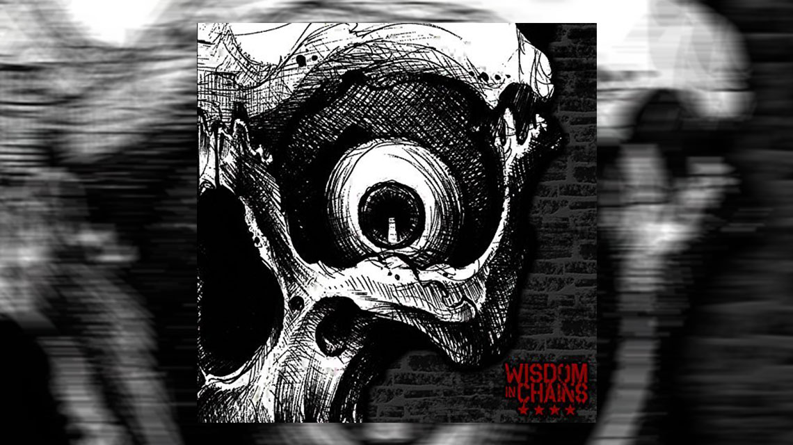 "Wisdom in Chains – ""Nothing In Nature Respect Weakness"""