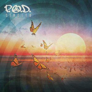 "P.O.D. - ""Circles"""