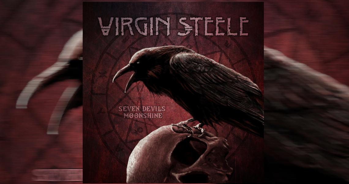 "Virgin Steel – ""Seven Devils Moonshine"" erscheint"