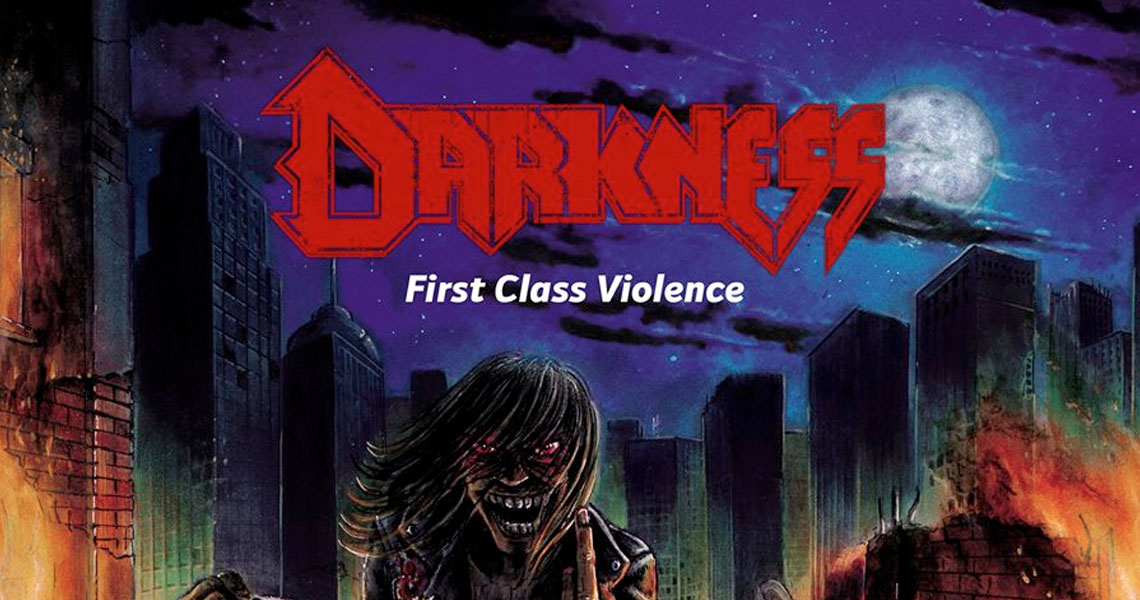 "Darkness – ""First Class Violence"""