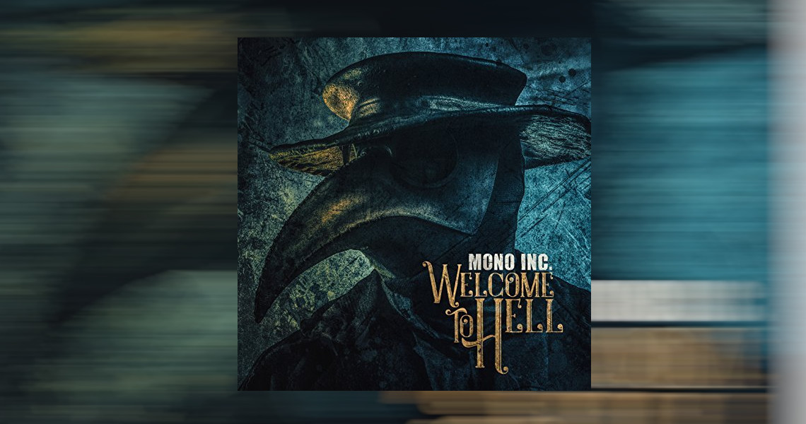 """MONO INC. - """"Welcome To Hell"""""""