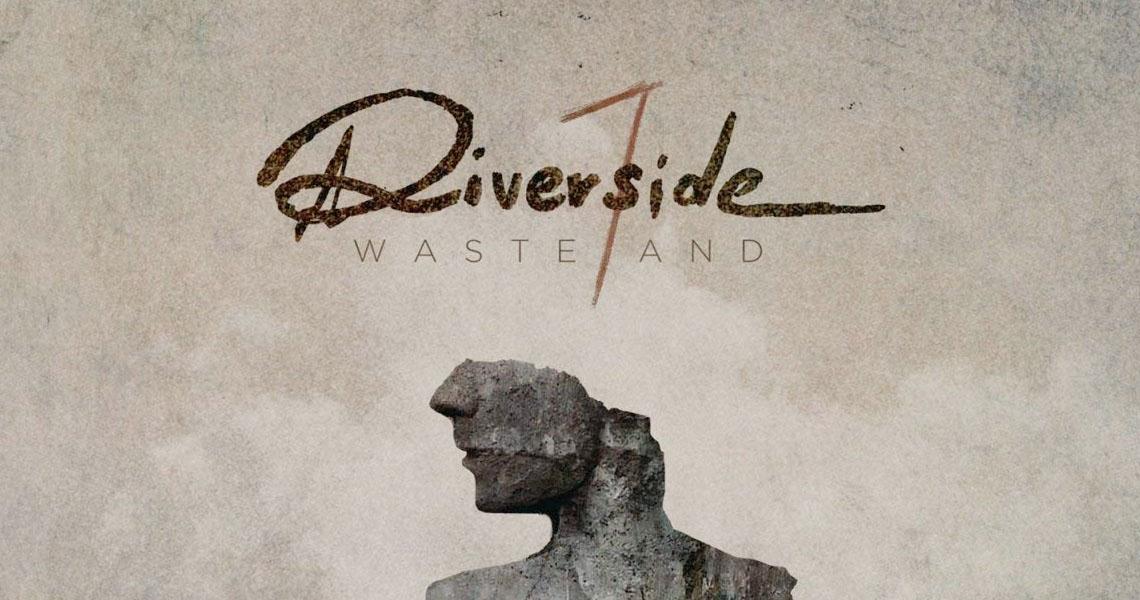 """Riverside – """"Wasteland"""" erscheint im September"""