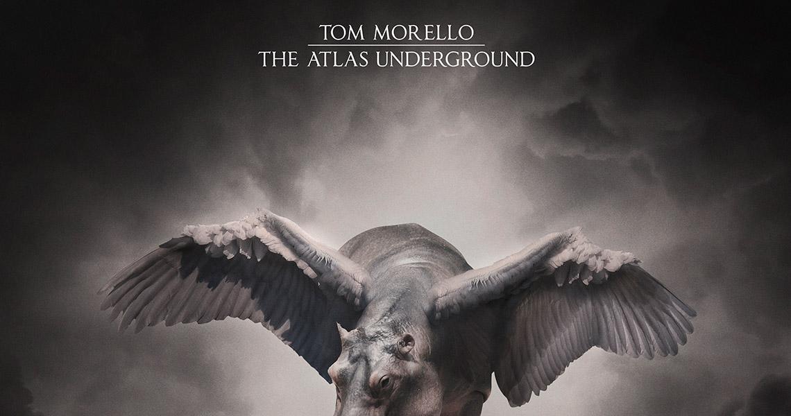 "Tom Morello – ""The Atlas Underground"""