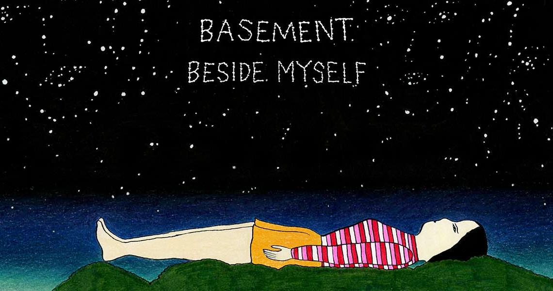 "Basement – ""Beside Myself"""