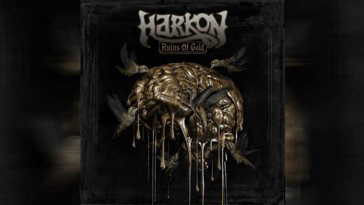 "Harkon – ""Ruins Of Gold"""