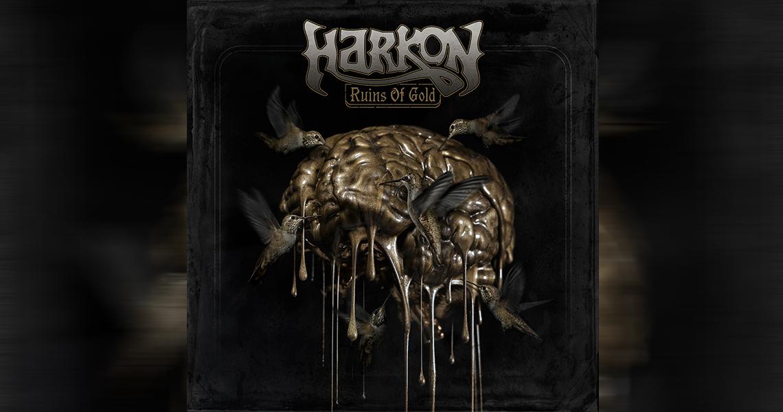 """Harkon – """"Ruins Of Gold"""""""