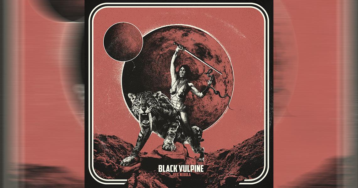 "Black Vulpine – ""Veil Nebula"""