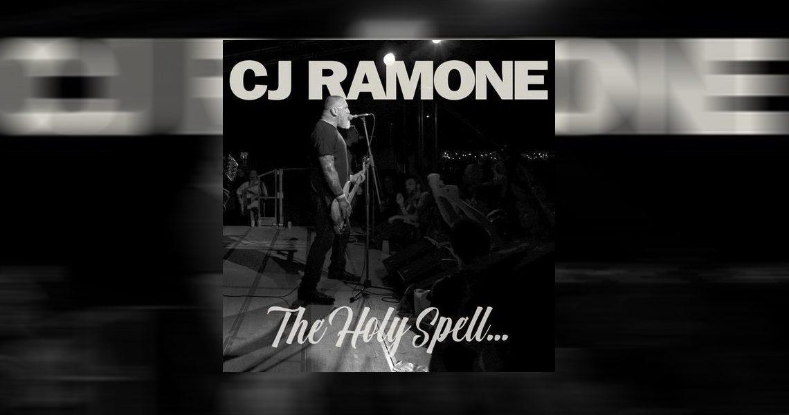"CJ Ramone – ""The Holy Spell"""