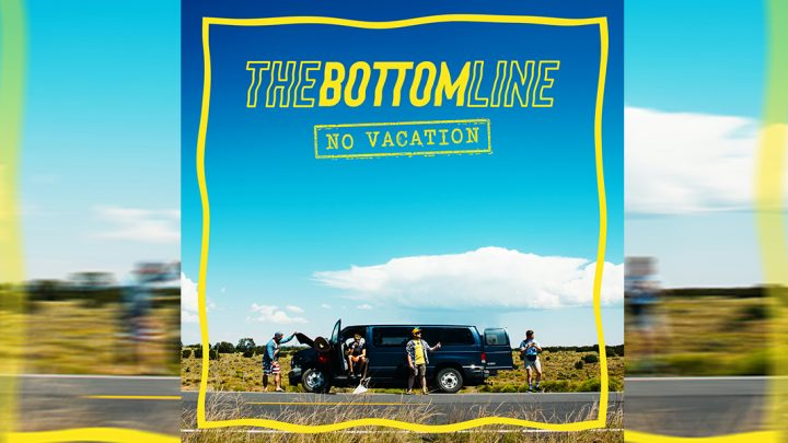 "The Bottom Line –""No Vacation"""