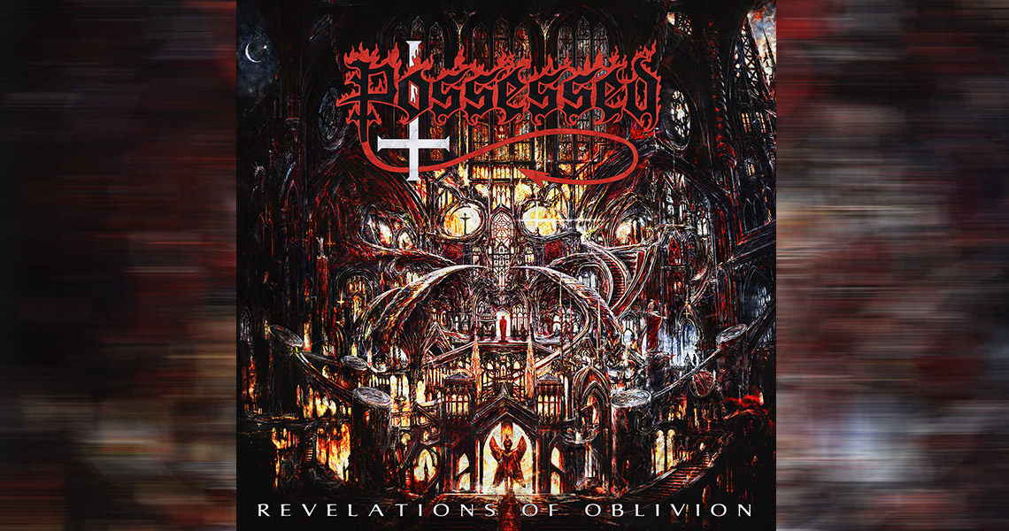 "Possessed – ""Revelations Of Oblivion"""