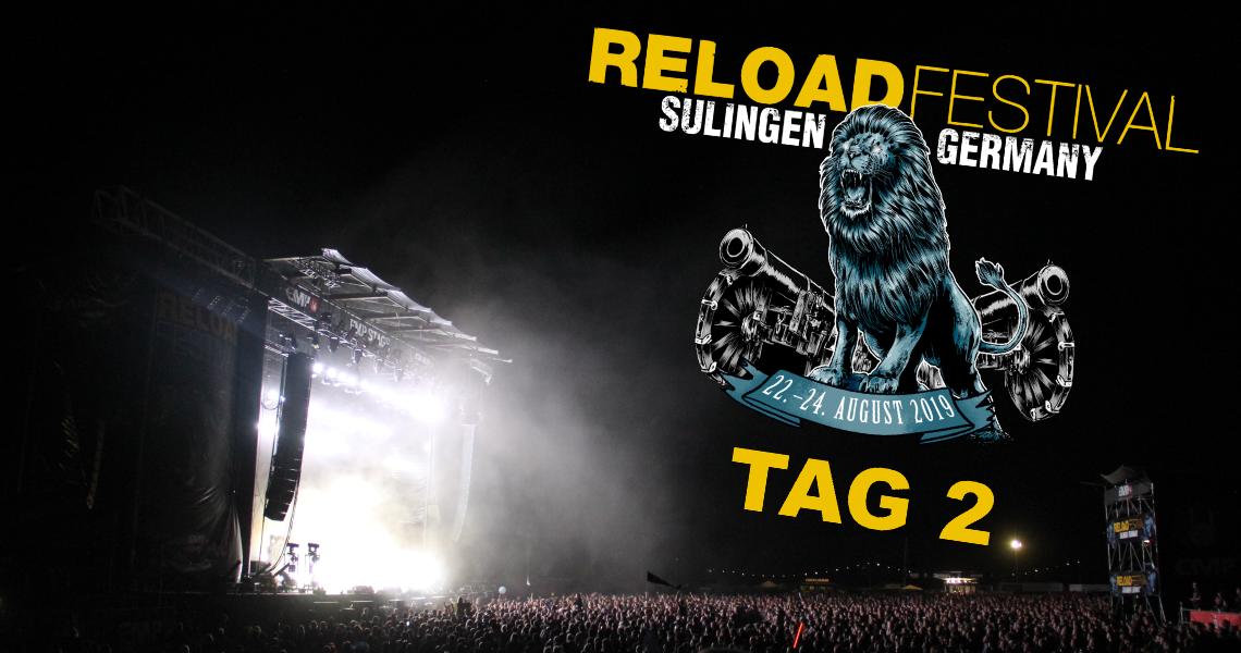 Reload Festival 2019 – Tag 2 – So war der letzte Tag!