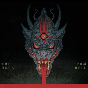 The Ones From Hell
